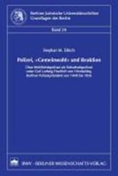 """Polizei, """"Gemeinwohl"""" und Reaktion"""