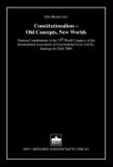 Constitutionalism - Old Concepts, New Worlds | auteur onbekend |