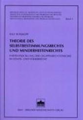Theorie des Selbstbestimmungsrechts und Minderheitenrechts