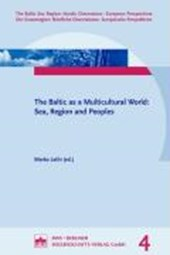 The Baltic as a Multicultural World: Sea, Religion and People