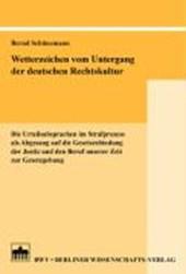 Wetterzeichen vom Untergang der deutschen Rechtskultur