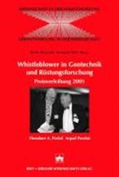 Whistleblower in Gentechnik und Rüstungsforschung