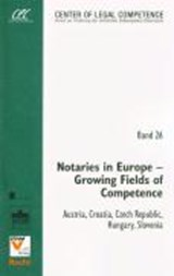 Notaries in Europe - Growing Fields of Competence | Stephan Matyk |