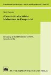 (Umwelt-) Strafrechtliche Maßnahmen im Europarecht