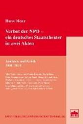 Verbot der NPD - ein deutsches Staatstheater in zwei Akten