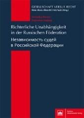 Richterliche Unabhängigkeit in der Russischen Föderation