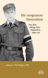 Die vergessene Generation - Aus dem Alltag eines Flakhelfers 1944-1945