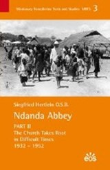 Ndanda Abbey (II) The History and Work of a Benedictine Monastery in the Context of an African Church | Siegfried Hertlein |