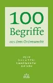 100 Begriffe aus dem Ordensrecht
