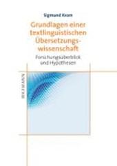 Grundlagen einer textlinguistischen ÜberSetzungswissenschaft