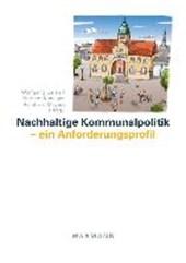 Nachhaltige Kommunalpolitik - ein Anforderungsprofil