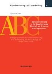Alphabetisierung in der Zweitsprache Deutsch als Schemabildungsprozess