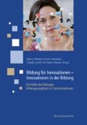 Bildung für Innovationen - Innovationen in der Bildung