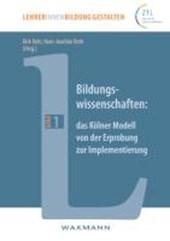 Bildungswissenschaften: das Kölner Modell von der Erprobung zur Implementierung
