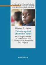 Violence against Children in Kenya | Alphonce C. L. Omolo |
