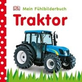 Traktor. Mein Fühlbilderbuch