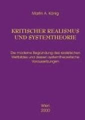 Kritischer Realismus und Systemtheorie 1.Auflage
