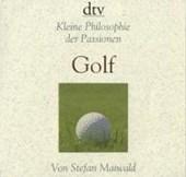 Kleine Philosophie der Passionen - Golf
