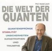 Die Welt der Quanten