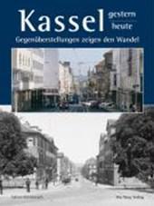 Kassel - gestern und heute