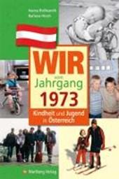 Kindheit und Jugend in Österreich: Wir vom Jahrgang
