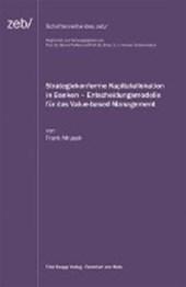 Strategiekonforme Kapitalallokation in Banken - Entscheidungsmodelle für das Value-based Management