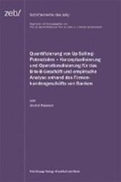 Quantifizierung von Up-Selling-Potenzialen - Konzeptualisierung und Operationalisierung für das B-to-B-Geschäft und empirische Analyse anhand des Firmenkundenbeschäfts von Banken