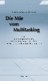 Die Mär vom Multitasking