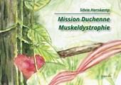 Mission Duchenne Muskeldystrophie