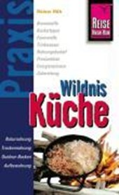 Reise Know-How Praxis:Wildnis-Küche