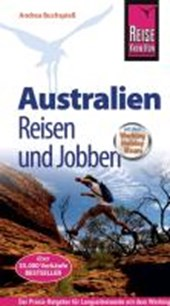 Reise Know-How: Australien - Reisen und Jobben mit dem Working Holiday Visum