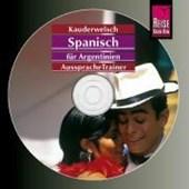 Spanisch für Argentinien. Kauderwelsch- AusspracheTrainer. CD