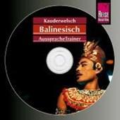 Balinesisch. Kauderwelsch Aussprache Trainer. CD