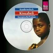 Kauderwelsch Kisuaheli. AusspracheTrainer. CD