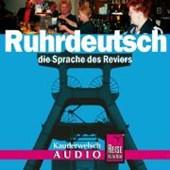 Ruhrdeutsch, die Sprache des Reviers. Kauderwelsch-CD