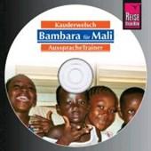 Reise Know-How AusspracheTrainer Bambara für Mali (Audio-CD)