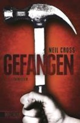 Gefangen | Neil Cross |