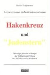"""Antisemitismus im Nationalsozialismus - Hakenkreuz und """"Judenstern"""""""