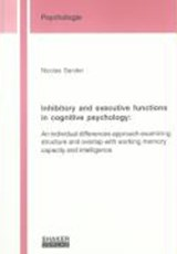 Inhibitory and executive functions in cognitive psychology: | Nicolas Sander |