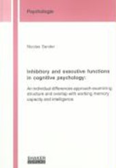 Inhibitory and executive functions in cognitive psychology: