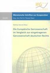 Die Europäische Genossenschaft im Vergleich zur eingetragenen Genossenschaft deutschen Rechts