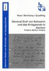 General Graf von Schwerin und das Kriegsende in Aachen