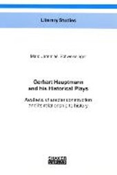 Gerhart Hauptmann and his Historical Plays