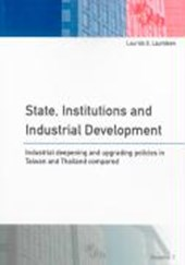 State, Institutions and Industrial Development | Laurids S Lauridsen |