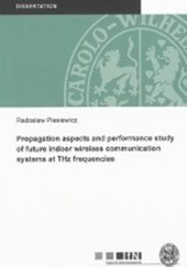 Propagation aspects and performance study of future indoor wireless communication systems at THz frequencies