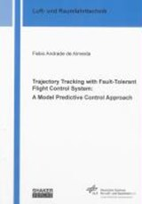 Trajectory Tracking with Fault-Tolerant Flight Control System: a Model Predictive Control Approach | Fabio Andrade De Almeida |
