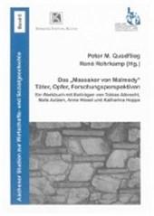 "Das ""Massaker von Malmedy"": Täter, Opfer, Forschungsperspektiven"