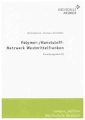 Polymer-/Kunststoff-Netzwerk Westmittelfranken