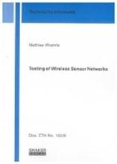 Testing of Wireless Sensor Networks