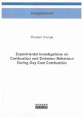 Experimental Investigations on Combustion and Emission Behaviour During Oxy-Coal Combustion